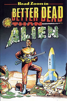 Juego online Better Dead Than Alien (Atari ST)