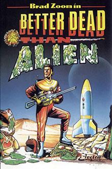 Carátula del juego Better Dead Than Alien (Atari ST)