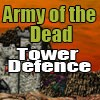 Juego online Army of the Dead Tower Defense