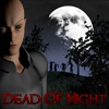 Juego online Dead Of Night