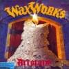 Juego online Waxworks (PC)