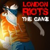 Juego online London Riots: The Game
