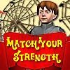 Juego online Match Your Strength