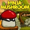 Juego online Ninja Mushroom