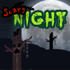 Juego online Scary Night