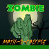 Juego online Zombie Math-O-Calypse