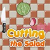 Juego online Cutting the Salad