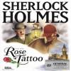 Juego online Los Archivos secretos de Sherlock Holmes: El caso de la Rosa tatuada (PC)