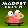 Juego online Madpet Half-Pipe