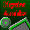 Juego online Physics Avoider